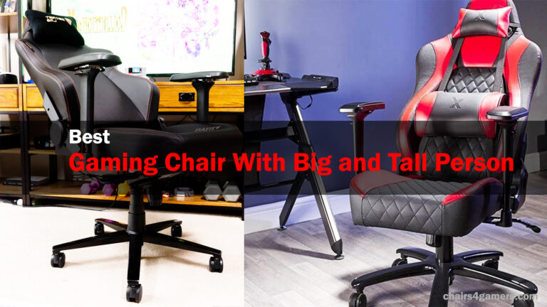 Best Gaming Chairs for Big and Tall